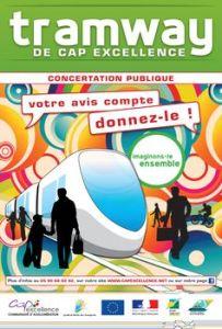 Affiche de la concertation publique pour le projet de tramway de Cap Excellence