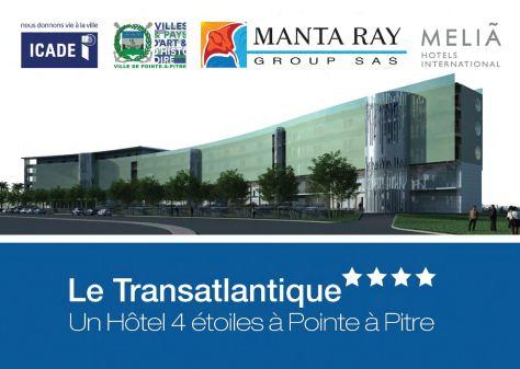 Publireportage projet Hôtel Transatlantique PAP